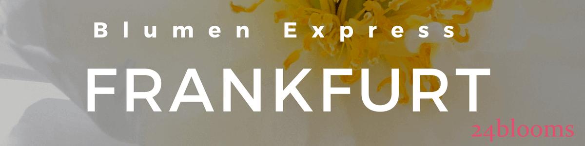 Fleurop Frankfurt - Express Blumenlieferservice Frankfurt