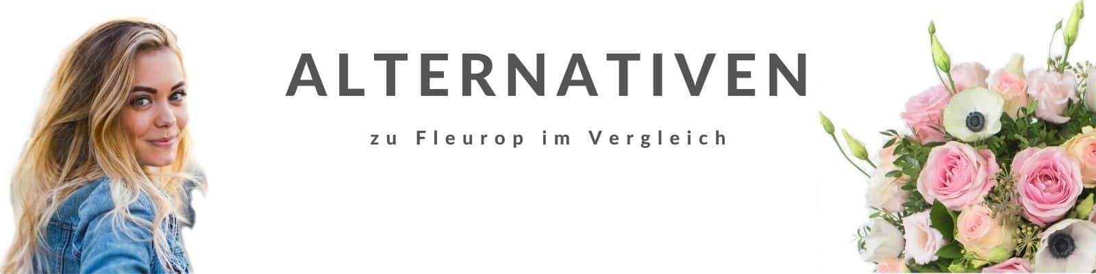 Fleurop Alternativen - Alternative zu Fleurop