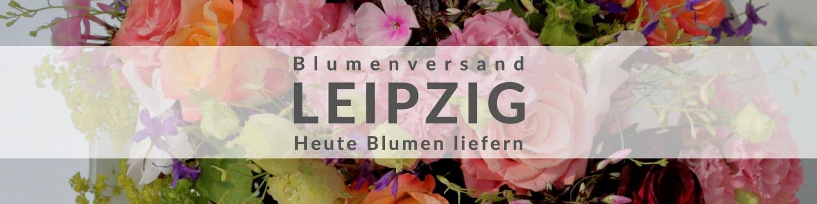 Blumen verschicken Leipzig - Blumenversand